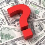 how much does it cost concept image of question mark on top of money